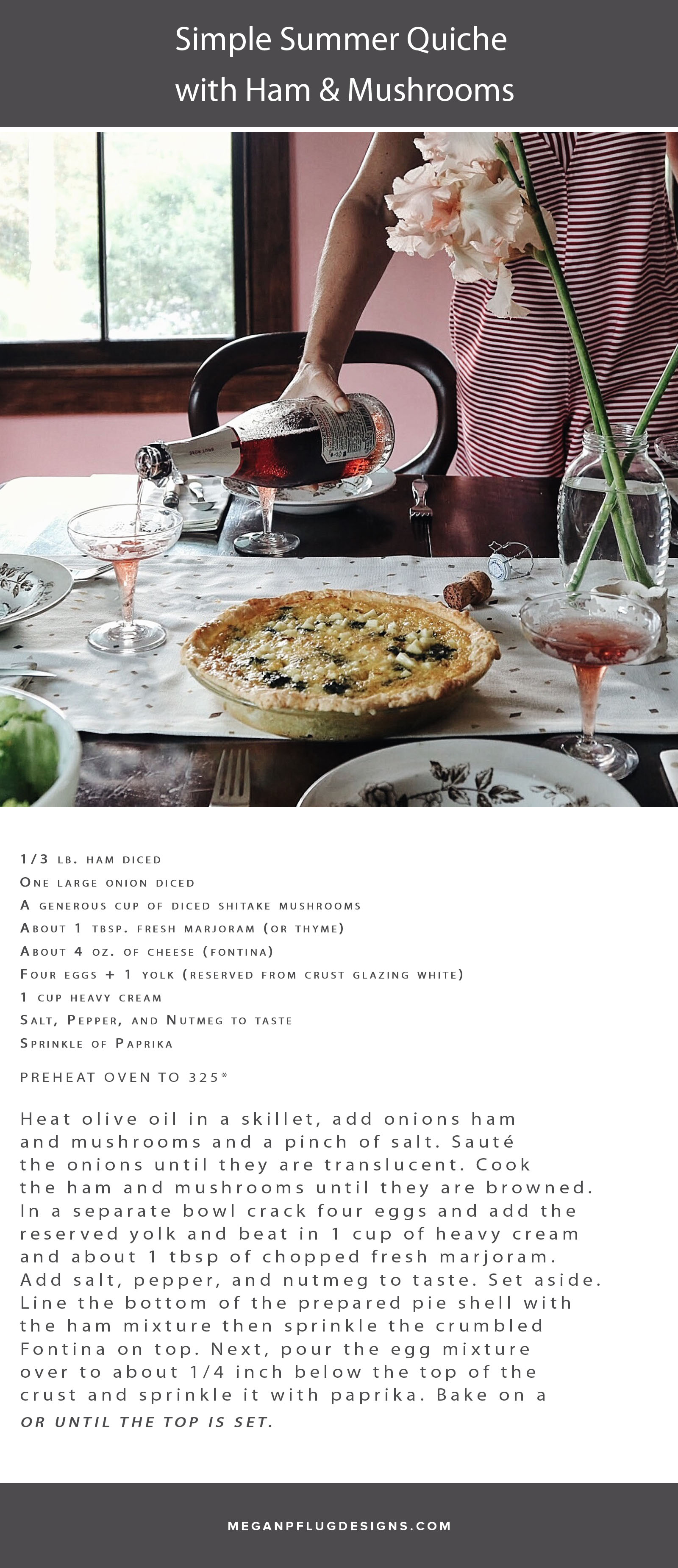 simple summer quiche with ham. Megan Pflug Designs